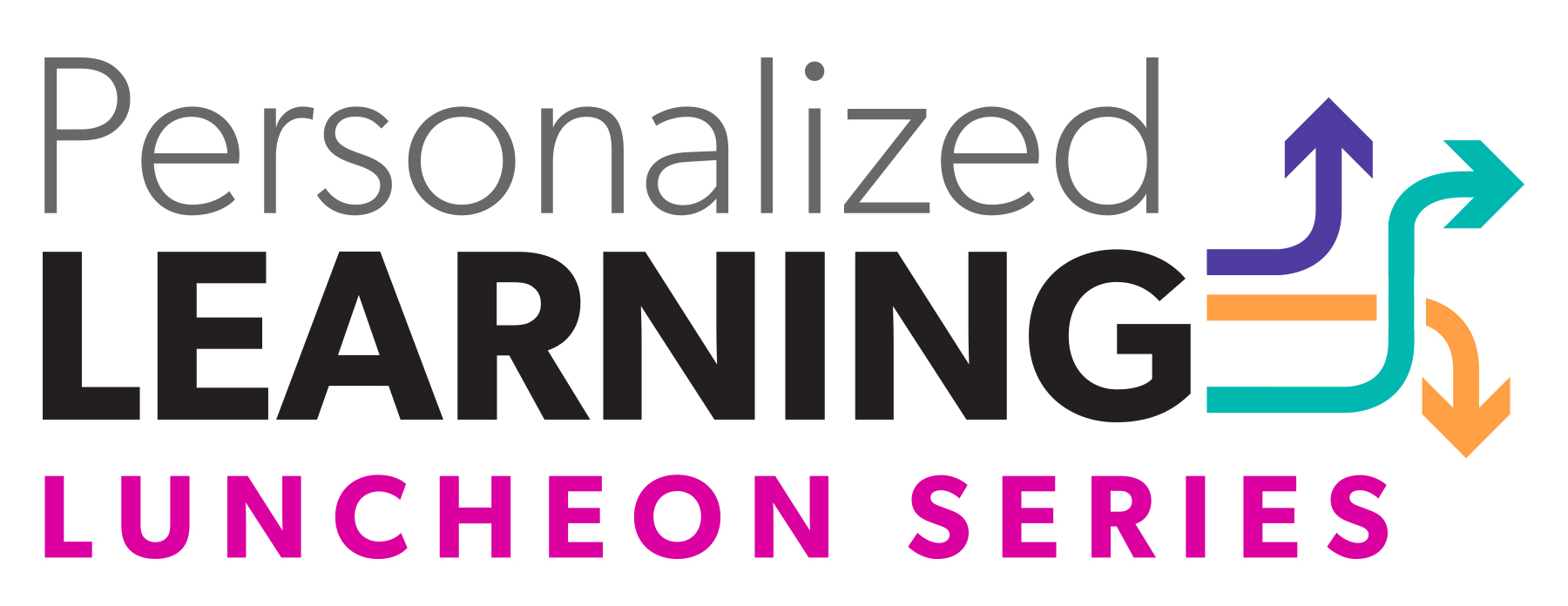 Personalized Learning Luncheon Series